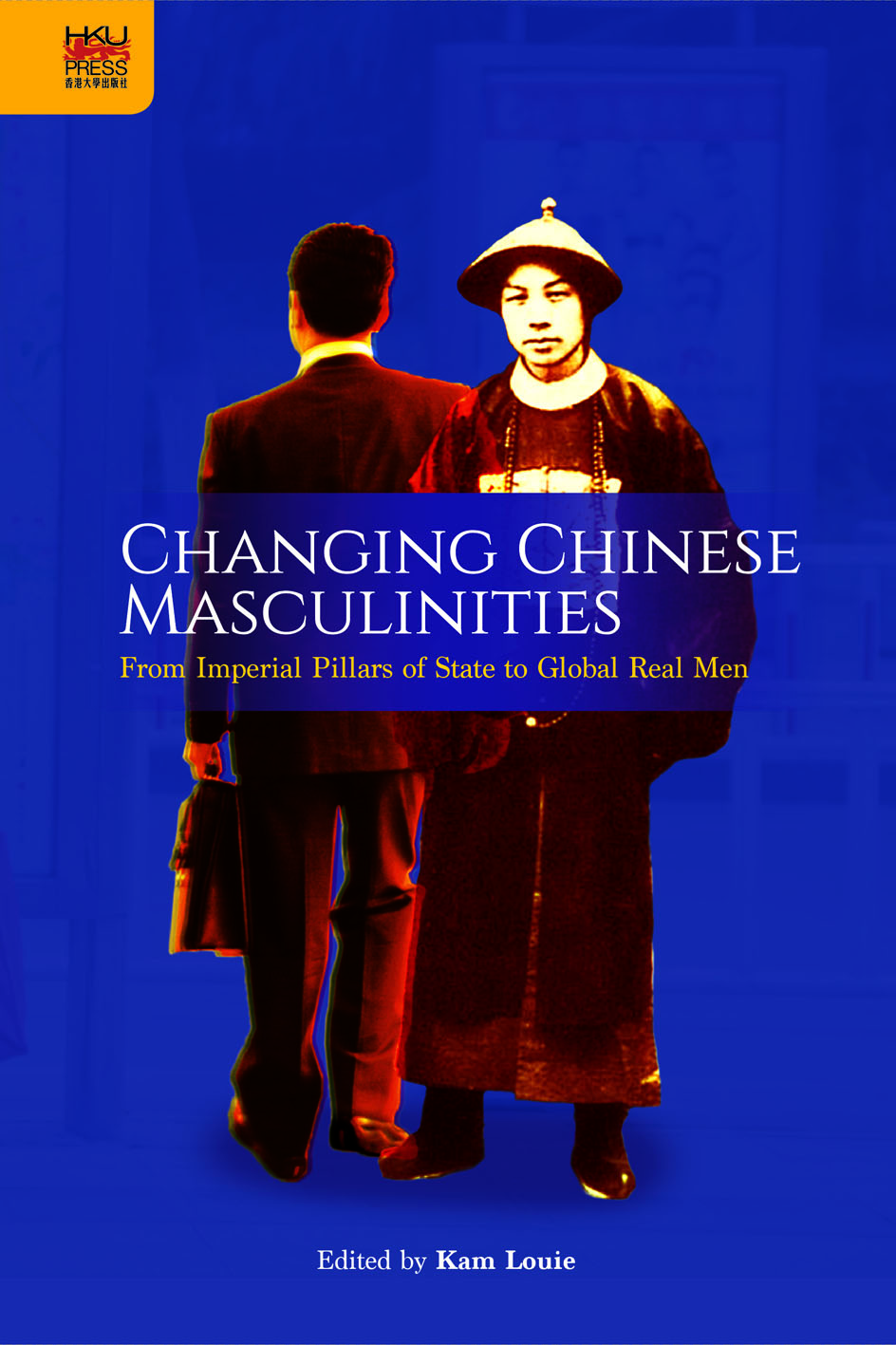 Changing Chinese Masculinities